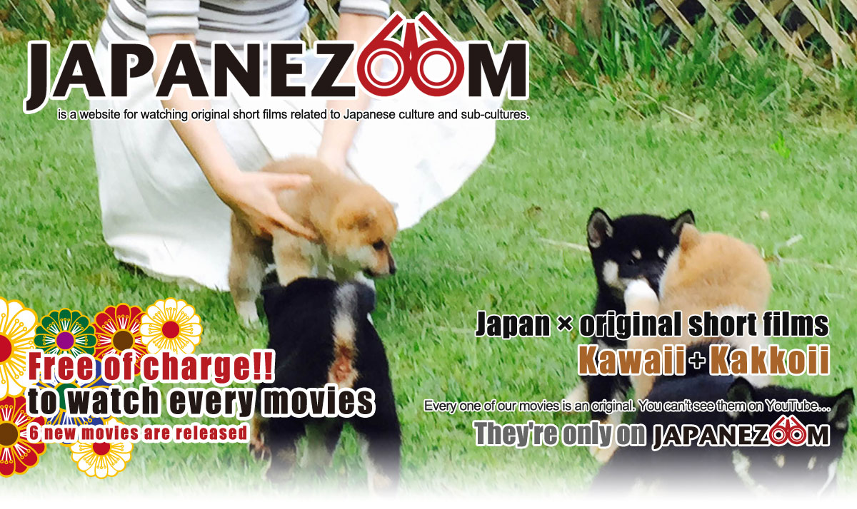 Japanezoom is a website for watching original short films related to Japanese culture and sub-cultures. [Japan * original short films * 'Kawaii' & 'Kakkoii']